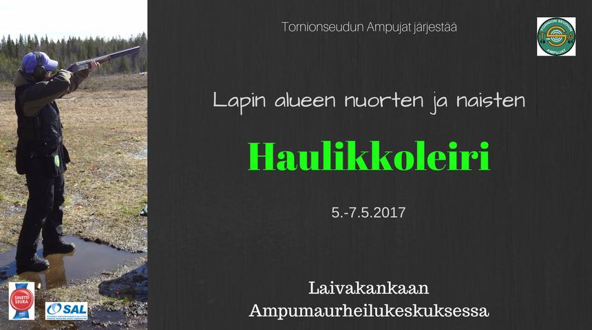 Lapin alueen nuorten ja naisten haulikkoleiri 5.-7.5.2017